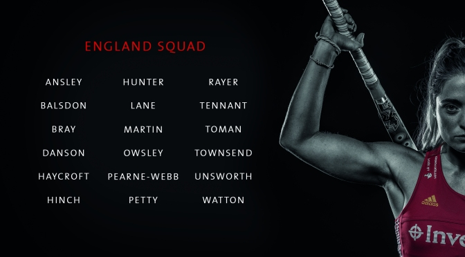 ENGLAND WOMEN ANNOUNCE SQUAD FOR VITALITY HOCKEY WOMEN'S WORLD CUP