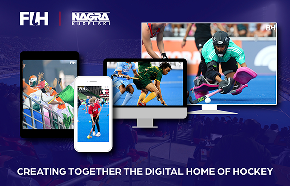 FIH and NAGRA sign a ten-year partnership to deliver a game changing digital experience for fans